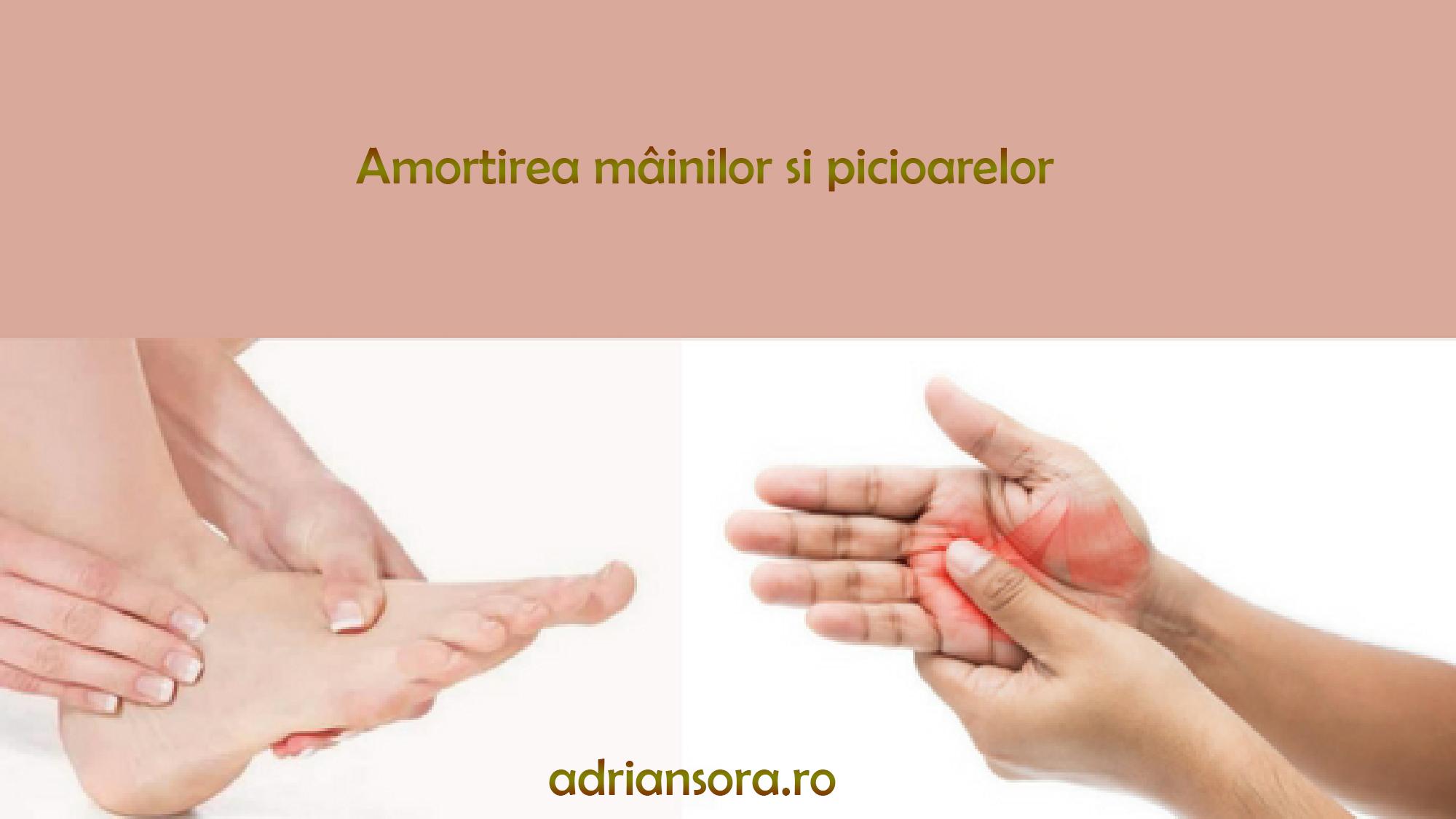Amorțirea mâinilor și picioarelor Simptome și Tratament